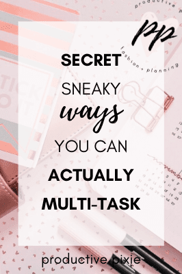 Secret Sneaky Ways You Can Actually Multi-Task