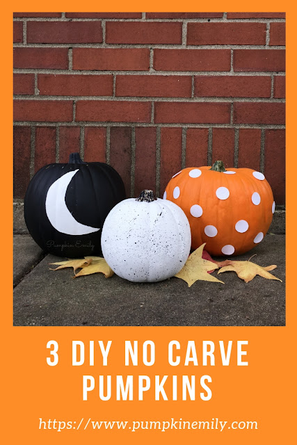 3 DIY No Carve Pumpkins