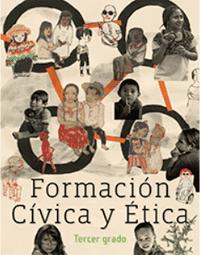 Libro de texto  Formación Cívica y Ética Tercer grado 2020-2021