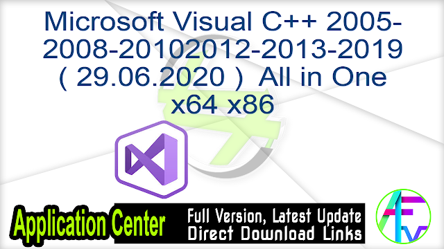 Microsoft Visual C++ 2005-2008-2010-2012-2013-2019 ( 29.06.2020 )  All in One x64 x86
