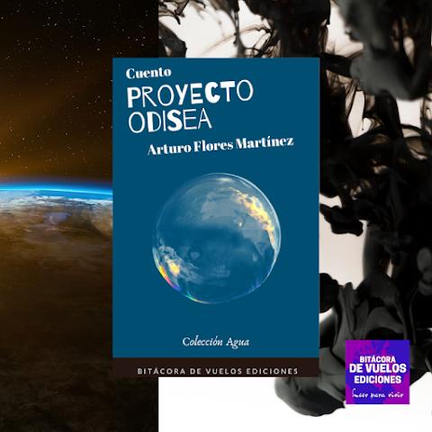#EBOOK #NARRATIVA Proyecto Odisea, de Arturo Flores Martínez