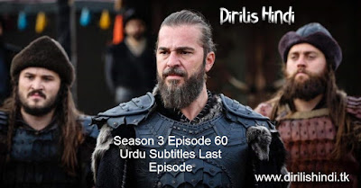 Dirilis Season 3 Episode 60 Last Episode Urdu Subtitles HD 720