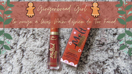 Gingerbread Girl - Melted Matte - Rouge à Lèvres Liquide Matte - Too Faced
