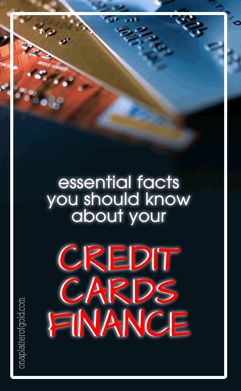 5 Essential Facts You Should Know About Your Credit Cards Finance