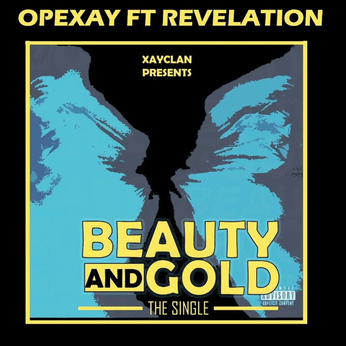 [Music] Opexay ft Revelation Tharapman - Beauty and Gold