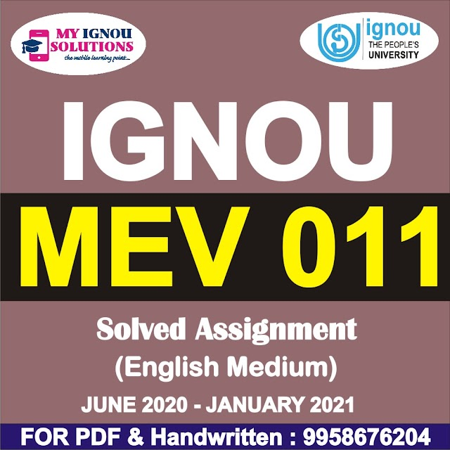 MEV 011 Solved Assignment 2020-21