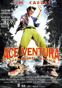 Ace Ventura 2: Un Loco en África / Operación África