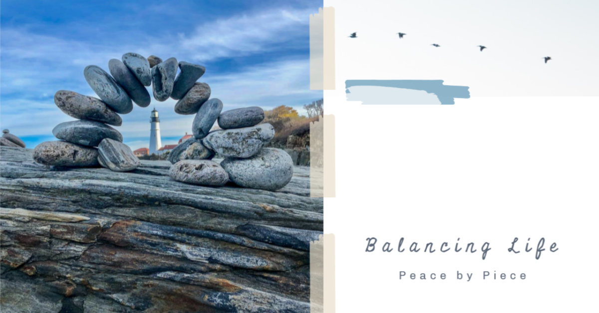 Balancing Life Peace by Piece