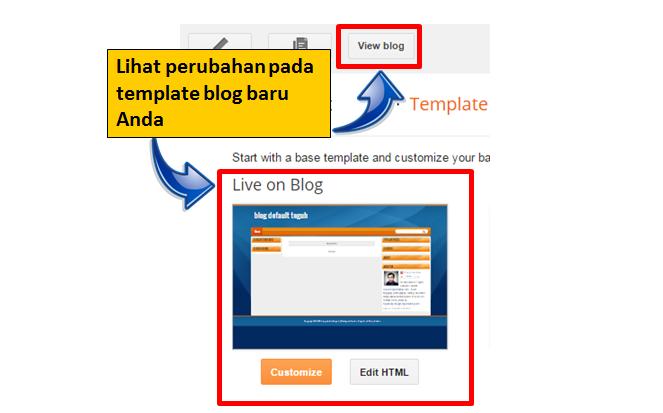 Lihat perubahan setelah mengganti template di blogspot