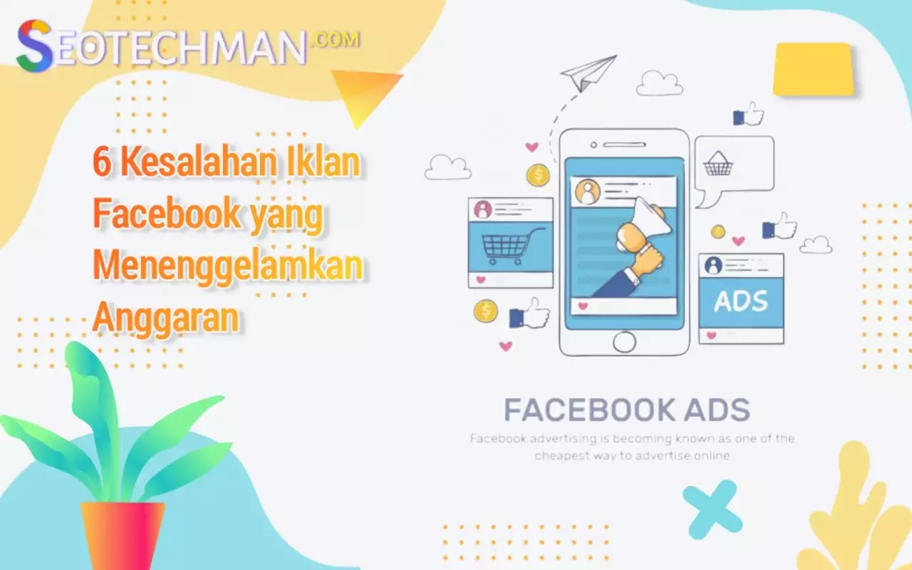 6 Kesalahan Iklan Facebook