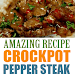 EASY CROCKPOT PEPPER STEAK RECIPE