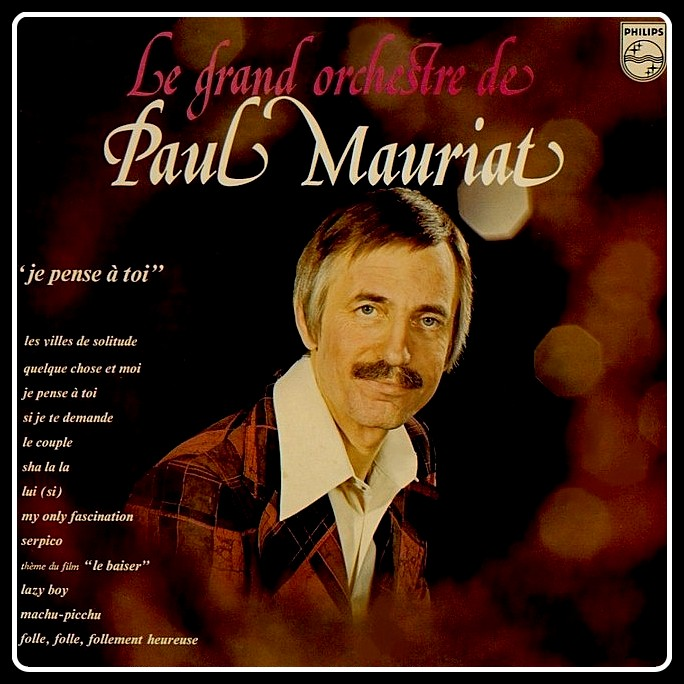 Mis Discos Viejos Paul Mauriat Je Pense A Toi