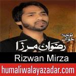 https://www.humaliwalyazadar.com/2018/08/rizwan-mirza-nohay-2019.html