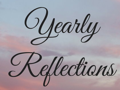 Yearly Reflections