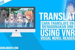 [VNR] Tutorial Menggunakan Visual Novel Reader Lengkap