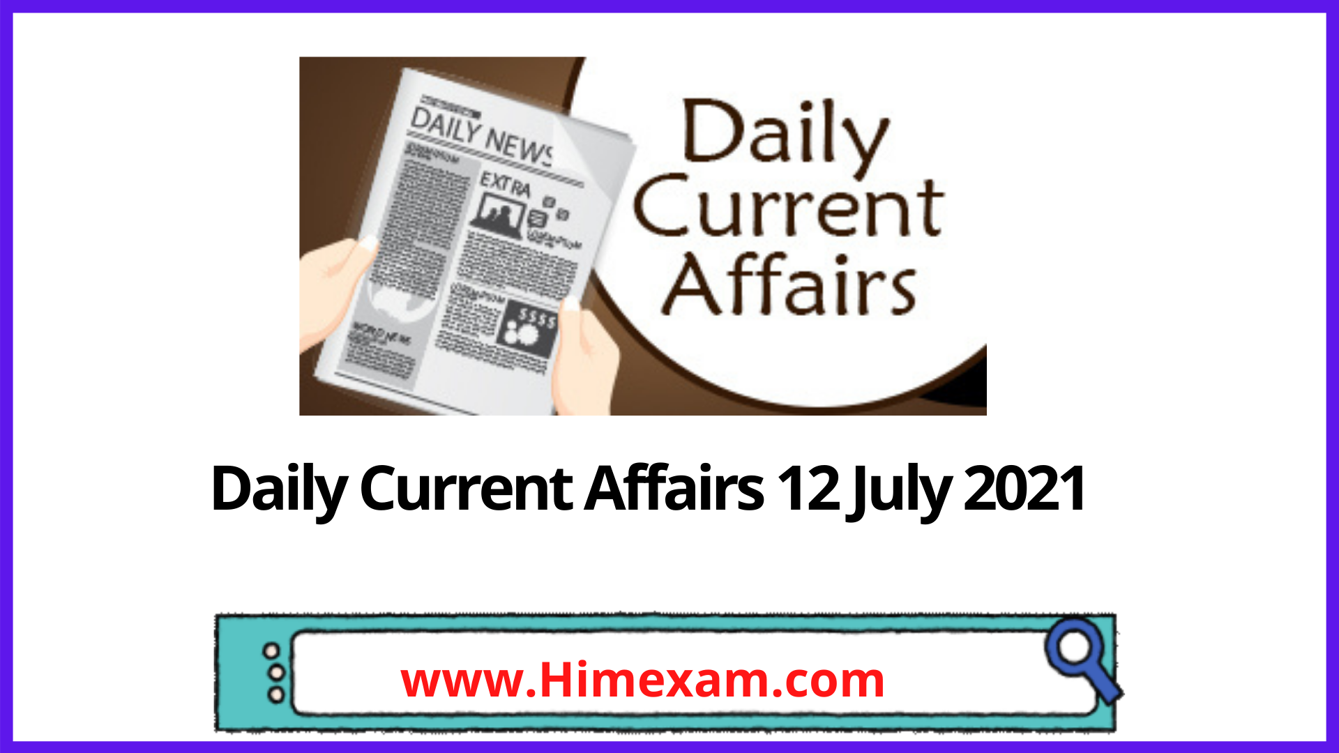 Daily Current Affairs 12 July 2021 In English