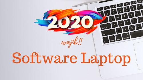 Software harus ada di Instal tahun 2020