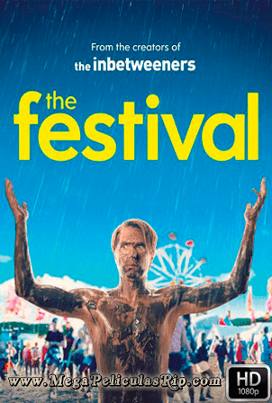 The Festival [1080p] [Latino-Ingles] [MEGA]
