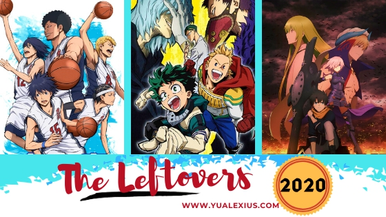 2019-2020 Anime Leftovers