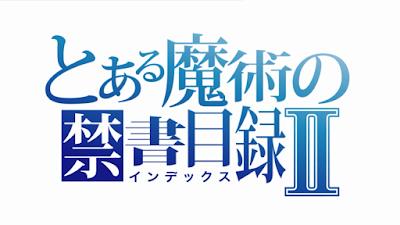 Toaru Majutsu No Index II BD Episode 1 – 24 Subtitle Indonesia [Batch]
