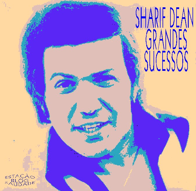 Sharif Dean - Os Grandes Sucessos de Sharif Dean