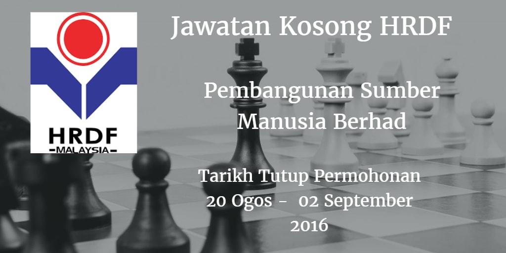 Jawatan Kosong HRDF 20 Ogos - 02 September 2016