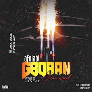 FREE JINGLE: Afolabi - Gboran Jingle (Hear Word)