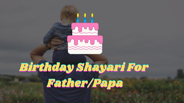 Happy Birthday Shayari For Father