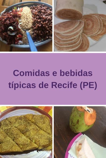 Comidas e bebidas típicas de Recife/Pernambuco