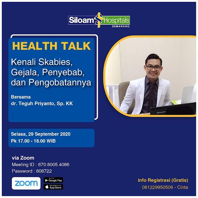 """Health Talk """"Kenali Skabies, Gejala, Penyebab dan Pengobatannya"""