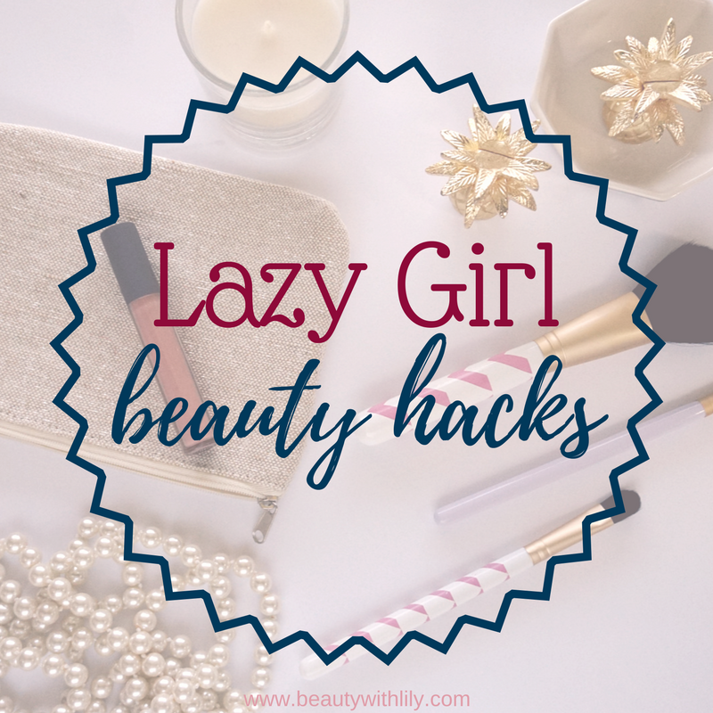 8 Lazy Girl Hacks To Help Save Time | Time Saving Beauty Tips | Beauty Hacks // Beauty With Lily - A West Texas Beauty, Fashion, & Lifestyle Blog