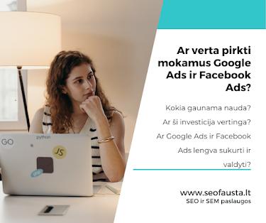 SEO Fausta. SEO ir SEM paslaugos. Google Ads ir Facebook Ads kūrimo paslauga