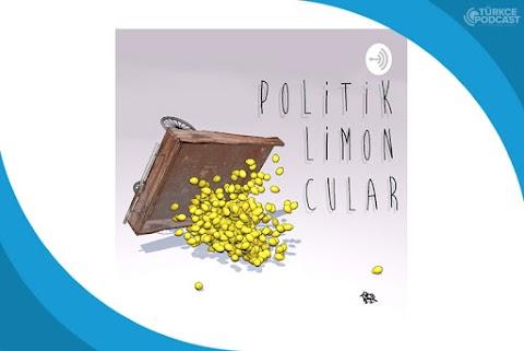 Politik Limoncular Podcast