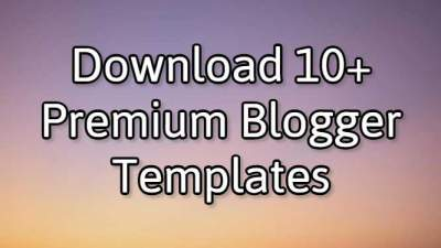 Download 5 best Premium Blogger Templates