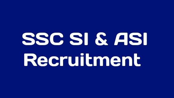 SSC SI & ASI Recruitment 2019