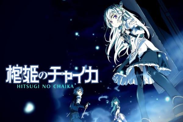 Hitsugi no Chaika BD (Episode 01 — 12) Sub Indo