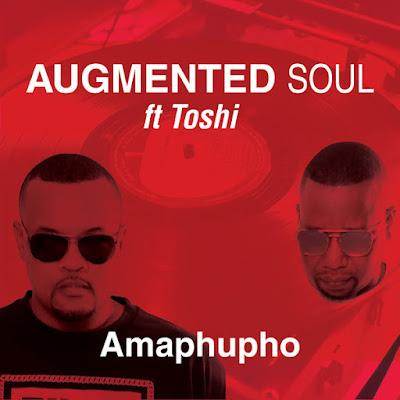 Augmented Soul, Toshi - Amaphupho [EP]
