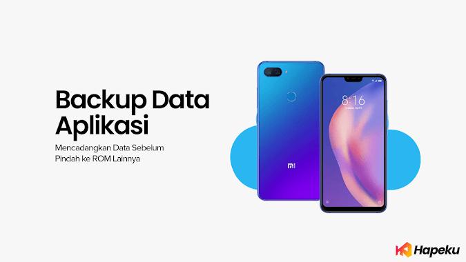 Cara Backup Semua Data Aplikasi sebelum Ganti ROM ( All Smartphone )