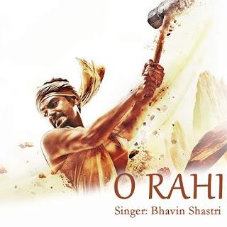 O Rahi Lyrics - Manjhi - The Mountain Man