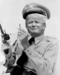 Donald Trump as Barney Fife