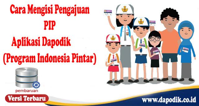Tutorial Cara Mengisi Pengajuan PIP Aplikasi Dapodik Terbaru (Program Indonesia Pintar)