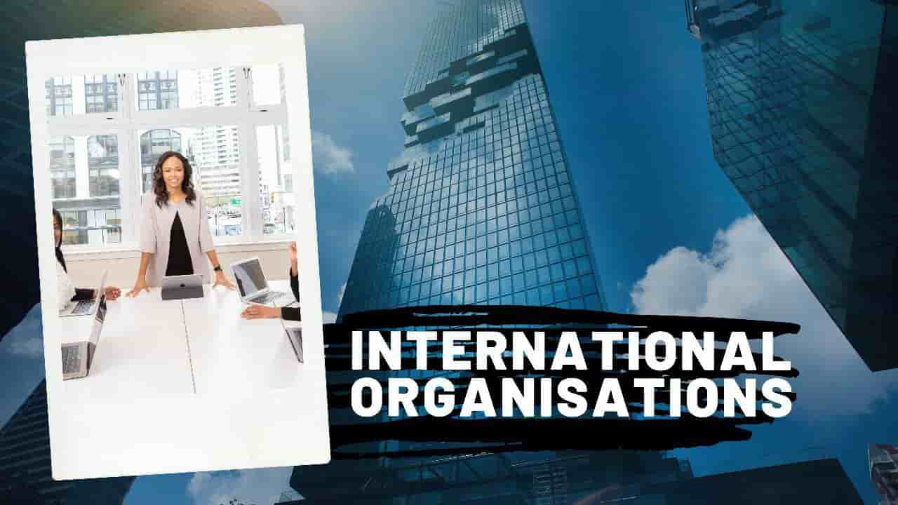 List of International Organisations and their Headquarters [PDF]