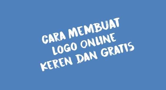 Cara Membuat Logo Online Keren dan Gratis