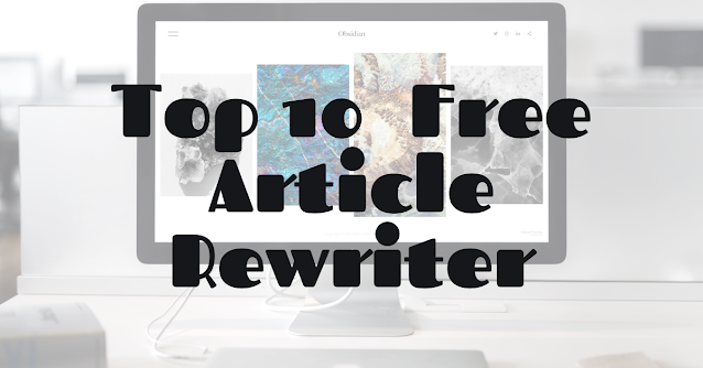 Top 10 free article rewriter tool