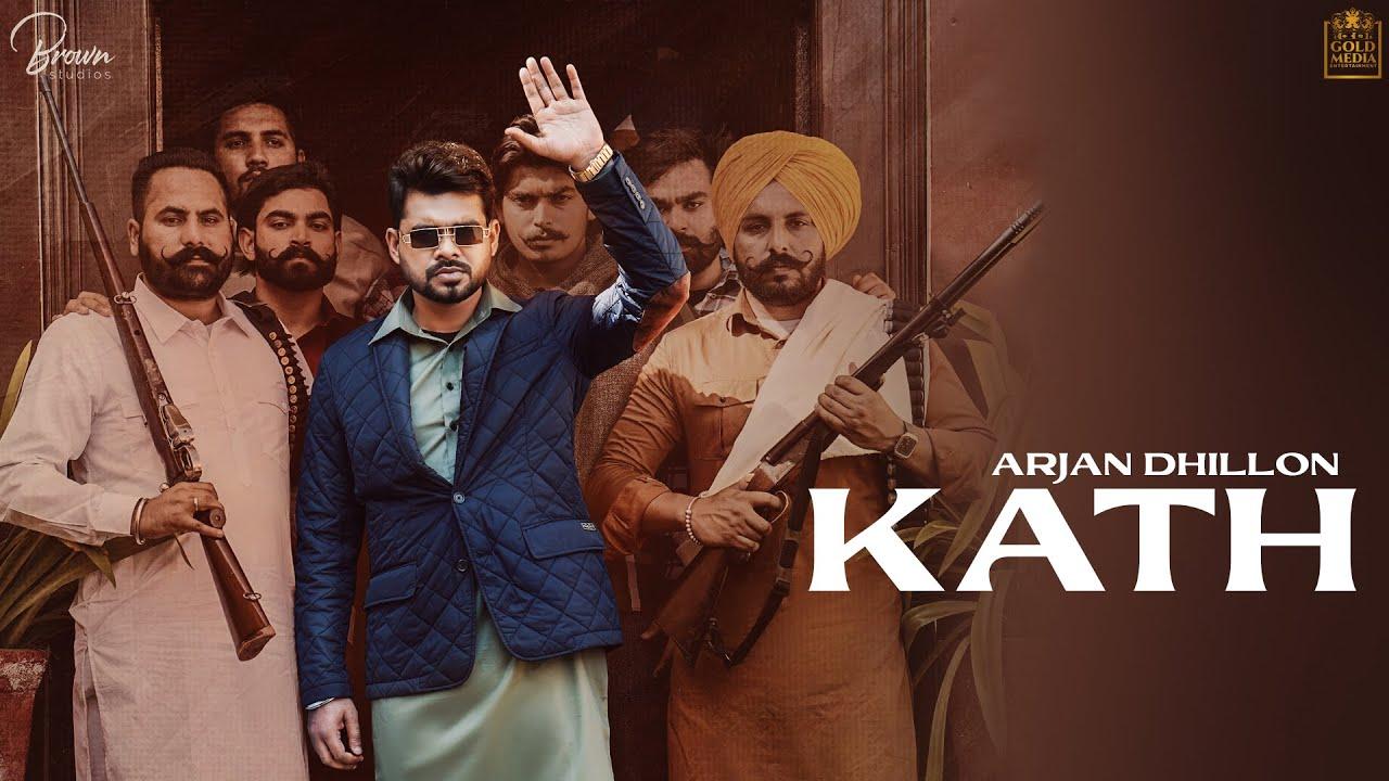 Kath Lyrics in English Arjan Dhillon Punjabi song
