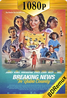 Últimas noticias en Yuba County (Breaking News In Yuba County) (2021) [1080p BD REMUX] [Latino-Inglés] [LaPipiotaHD]