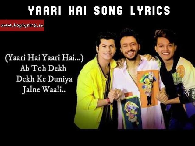 YAARI HAI Song Lyrics  – Tony Kakkar Friendship Song Lyrics 2019  www.toplyrics.com