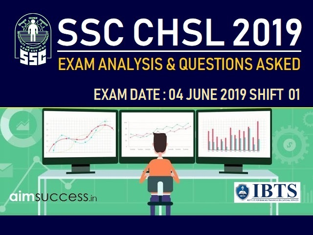 SSC CHSL Exam Analysis 4 July 2019: Shift 1