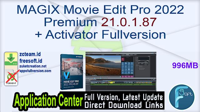 MAGIX Movie Edit Pro 2022 Premium 21.0.1.87 + Activator Fullversion