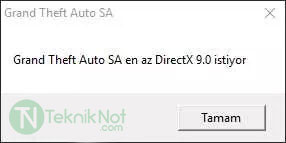 Grand Theft Auto SA en az DirectX 9.0 istiyor